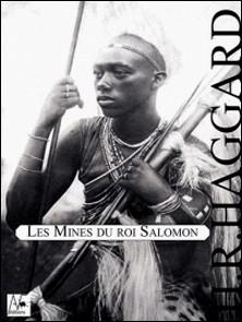 Les Mines du roi Salomon-Henry Rider Haggard