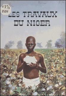Les travaux du Niger-E. L. Bélime