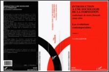 INTRODUCTION A UNE SOCIOLOGIE DE LA FORMATION. Volume 2, les évolutions contemporaines, anthologie de textes français 1944-1994-Yves Palazzeschi