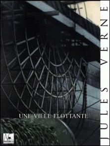Une Ville flottante-Jules Verne