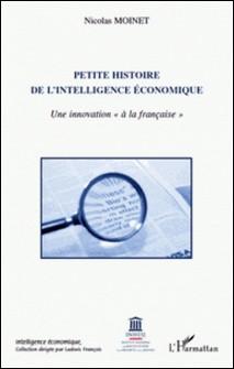 Petite histoire de l'intelligence économique - Une innovation