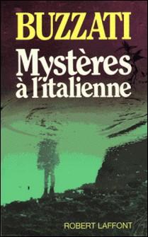 Mystères à l'italienne-Dino Buzzati