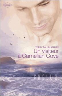 Un visiteur à Carnelian Cove (Harlequin Prélud')-Terry McLaughlin
