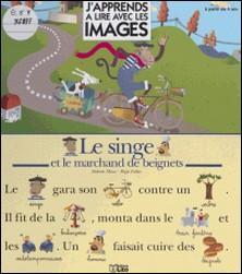 Le singe et le marchand de beignets-Dolorès Mora , Régis Faller