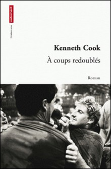 A coups redoublés-Kenneth Cook