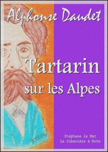 Tartarin sur les Alpes-Alphonse Daudet