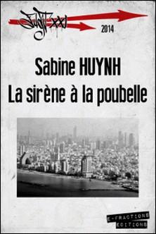 La Sirène à la poubelle-Sabine Huynh