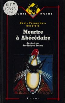Meurtre à Abécédaire-Denis Fernàndez Recatalà