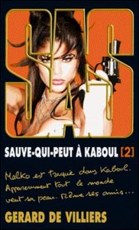 SAS 199 Sauve-qui-peut à Kaboul T2-Gérard de Villiers