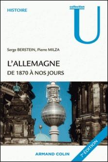 L'Allemagne de 1870 à nos jours-Serge Berstein , Pierre Milza