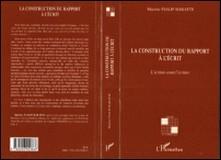 La construction du rapport à l'écrit - L'écriture avant l'écriture-Martine Fialip Baratte