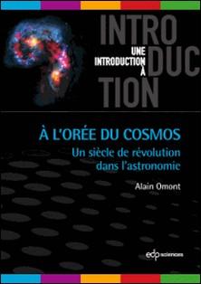 A l'Orée du Cosmos-Alain Omont