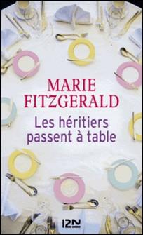 Les Héritiers passent à table-Marie Fitzgerald