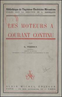 Les moteurs à courant continu-G. Ferroux , L. Barbillion