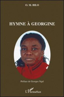 Hymne à Georgine-O'ssour Mur'a-nsies Bilo