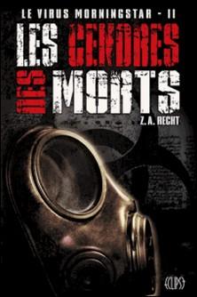 Le virus Morningstar T02 - Les cendres des morts-Z. A. Recht