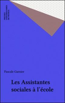 Les assistantes sociales à l'école-Pascale Garnier