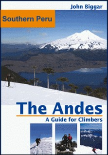 Southern Peru: The Andes, a Guide For Climbers-John Biggar