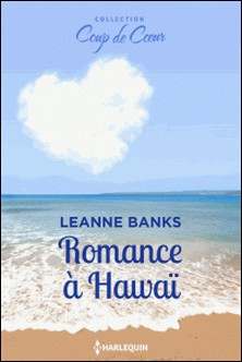 Romance à Hawaï-Leanne Banks