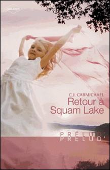 Retour à Squam Lake (Harlequin Prélud')-auteur