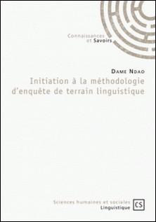 Initiation à la méthodologie d'enquête de terrain linguistique-Dame Ndao