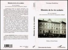 Histoire de la vie scolaire - De son évaluation à la construction d'un mode de management collégial-Véronique Barthelemy
