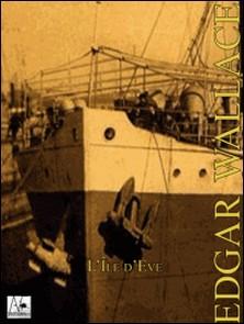 L'Île d'Eve-Edgar Wallace