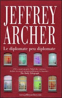 Et là, il y a une histoire - Le diplomate peu diplomate-Jeffrey Archer