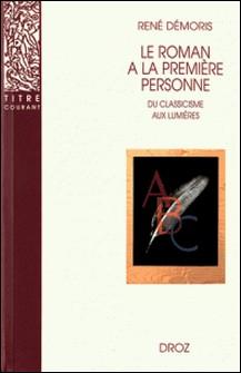 Le roman à la première personne-René Démoris