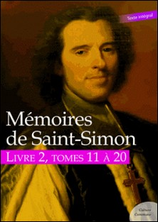 Mémoires de Saint-Simon, livre 2, tomes 11 à 20-Saint-Simon