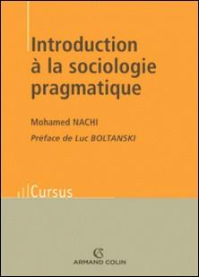 Introduction à la sociologie pragmatique-Mohamed Nachi