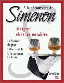 A la découverte de Simenon 10 - Maigret chez les notables-Georges Simenon