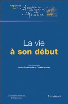 La vie à son début-André Chancholle , Claude Sureau