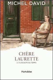 Chère Laurette Tome 2-Michel David
