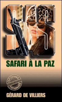 SAS 27 Safari à La Paz-Gérard de Villiers