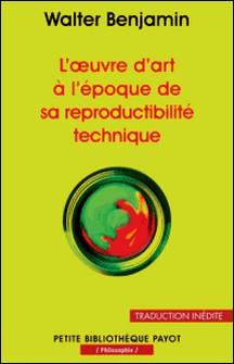 L'oeuvre d'art à l'époque de sa reproductibilité technique-Walter Benjamin