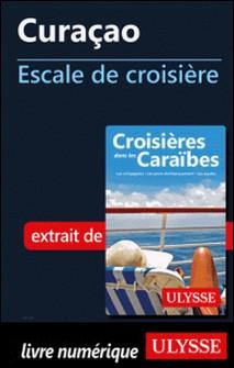 Curaçao - Escale de croisière-Collectif