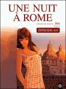 Une Nuit à Rome - Tome 2 - épisode 4-Jim