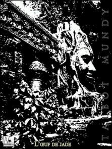 L'ouf de jade-Talbot Mundy