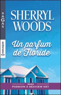 Un parfum de Floride-Sherryl Woods