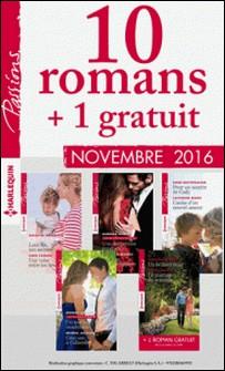 10 romans Passions + 1 gratuit (nº625 à 629 - Novembre 2016)-Collectif