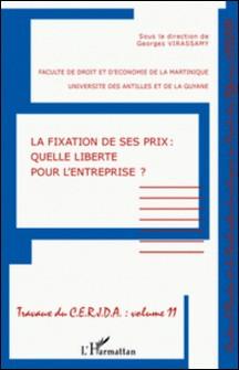La fixation de ses prix : quelle liberté pour l'entreprise ?-Georges Virassamy