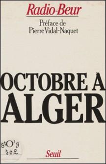 Octobre à Alger-Radio-Beur