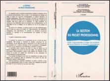 La gestion du projet professionnel - Guide d'apprentissage à l'usage des étudiants élèves-professeurs en formation d'enseignants-Collectif