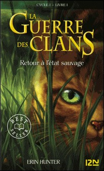 La guerre des clans Tome 1-Erin Hunter