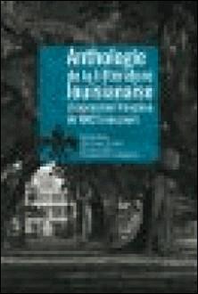 Anthologie de la littérature louisianaise d'expression française de?1682 à nos jours-Barry Jean Ancelet , Collectif