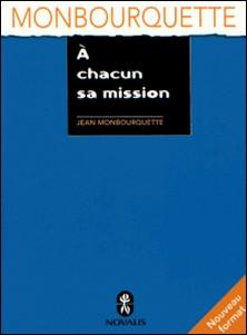 À chacun sa mission-Jean Monbourquette