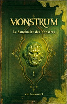 Monstrum-M. A. Pronossard