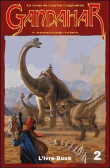 Gandahar 2 - A rebrousse-temps-Renée Dunan , Fernand Mysor , Robert F. Young