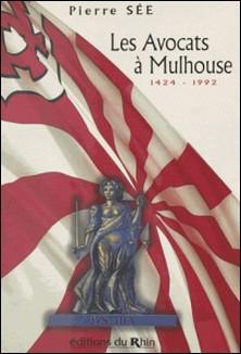 Les avocats à Mulhouse, 1424-1992-S-E Pierre